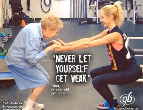 Never let yourself get weak