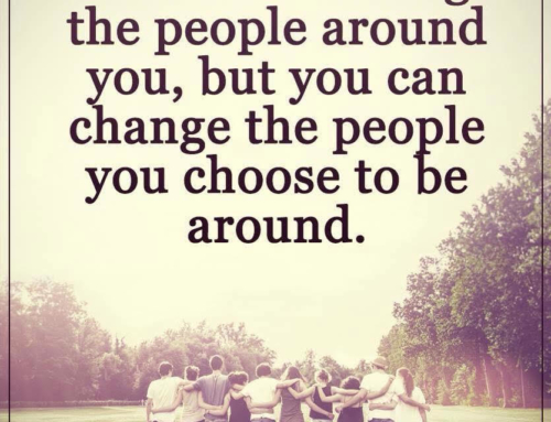 Change the people you choose to be around
